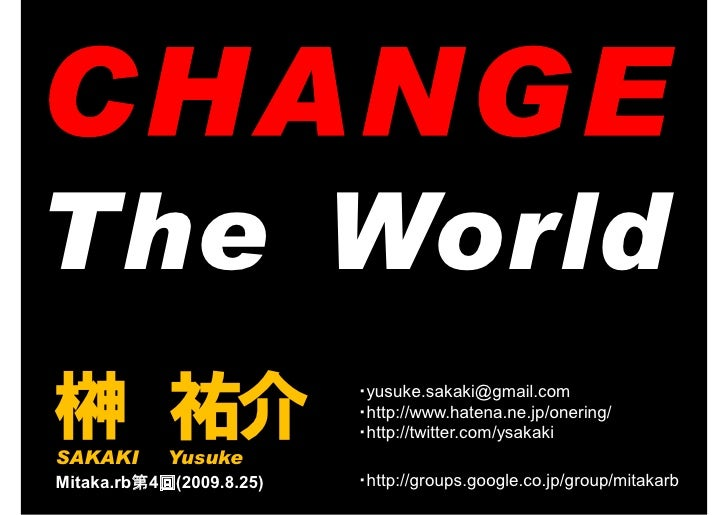 The World 榊 祐介 SAKAKI      Yusuke                           ・yusuke.sakaki@gmail.com                           ・http://www...