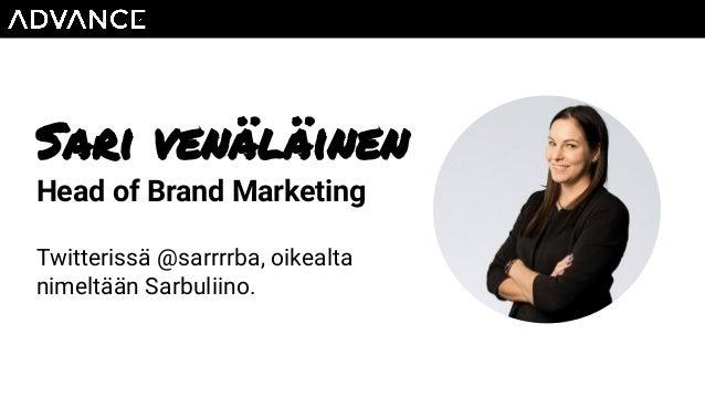 Sari venäläinen Head of Brand Marketing Twitterissä @sarrrrba, oikealta nimeltään Sarbuliino.