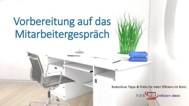 Kostenlose Tipps & Tricks für mehr Effizienz im Büro: Vorbereitung auf das Mitarbeitergespräch