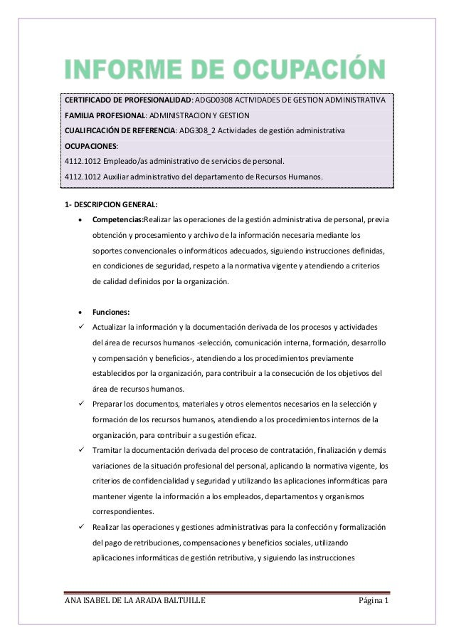 ANA ISABEL DE LA ARADA BALTUILLE Página 1 CERTIFICADO DE PROFESIONALIDAD: ADGD0308 ACTIVIDADES DE GESTION ADMINISTRATIVA F...