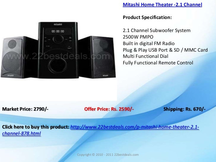 Mitashi Home Theater -2.1 Channel                                                            Product Specification:       ...