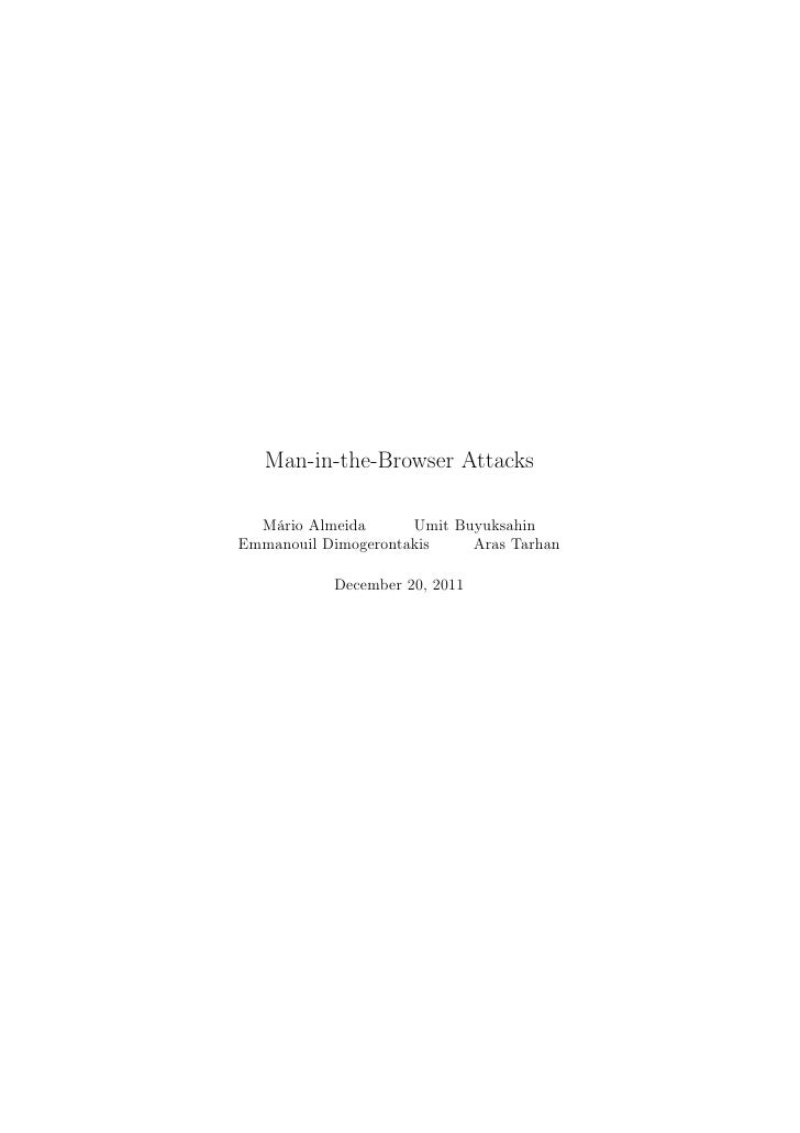 Man-in-the-Browser Attacks  Mário Almeida      Umit BuyuksahinEmmanouil Dimogerontakis    Aras Tarhan           December 2...