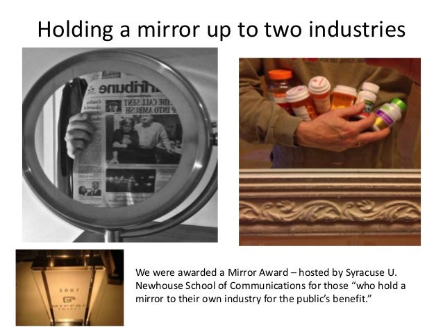 Holding a mirror up to two industries         We were awarded a Mirror Award – hosted by Syracuse U.         Newhouse Scho...
