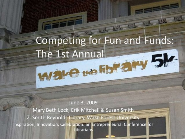 Competing for Fun and Funds: The 1st Annual