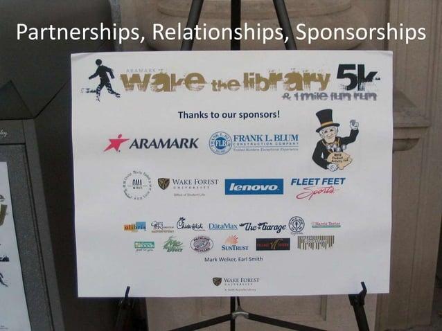 Partnerships, Relationships, Sponsorships