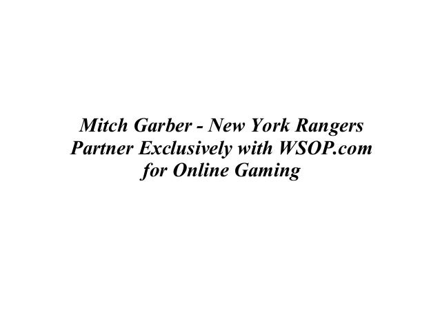 Mitch Garber - New York Rangers Partner Exclusively with WSOP.com for Online Gaming