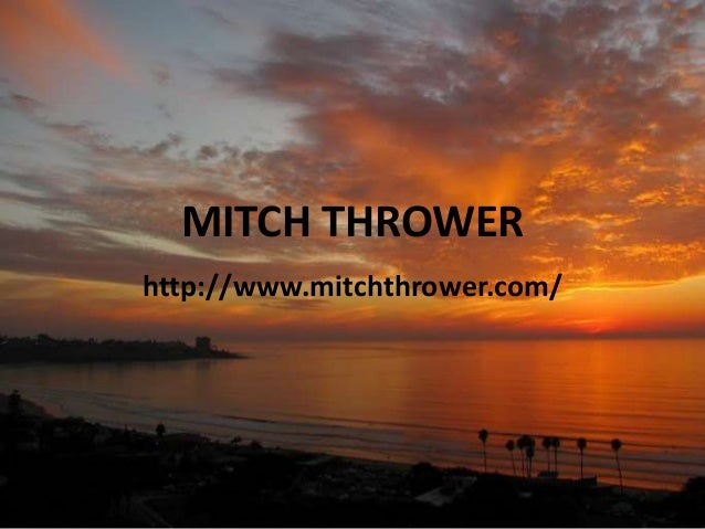 MITCH THROWER http://www.mitchthrower.com/