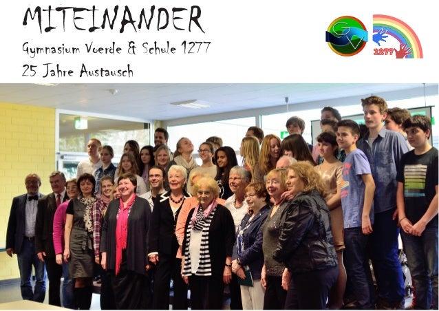 MITEINANDER Gymnasium Voerde & Schule 1277 25 Jahre Austausch