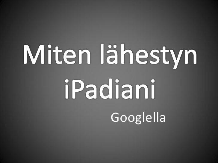 Googlella