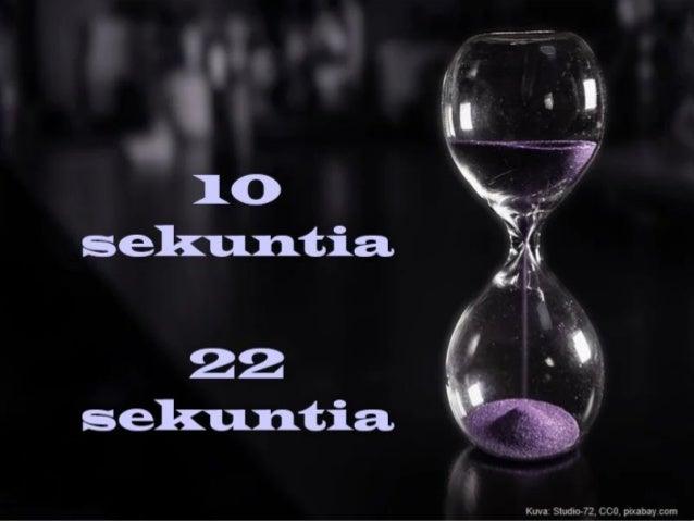 10 sekuntia 22 sekuntia Kuva: Studio-72, CC0, pixabay.com