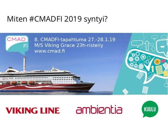 Miten #CMADFI 2019 syntyi?