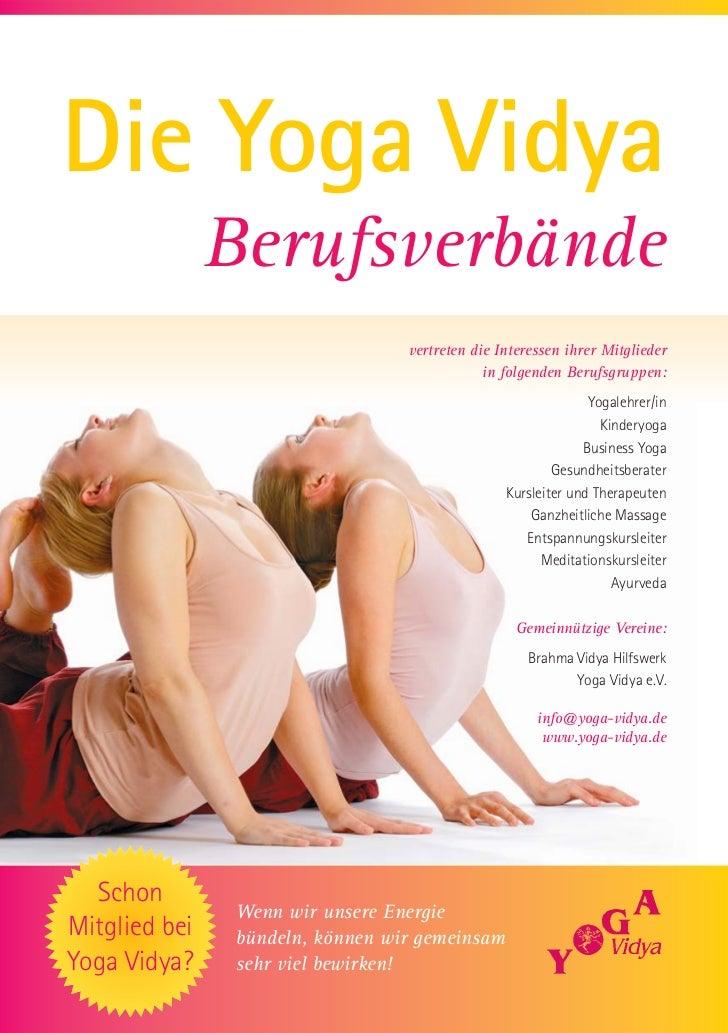Die Yoga Vidya               Berufsverbände                                 vertreten die Interessen ihrer Mitglieder     ...