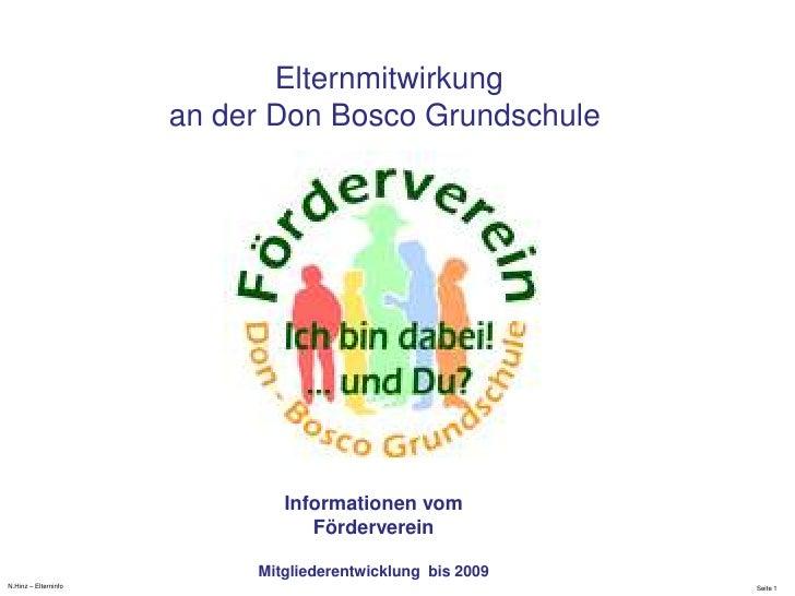 N.Hinz – Elterninfo <br />Elternmitwirkung<br />an der Don Bosco Grundschule <br />Informationen vom<br />Förderverein <br...