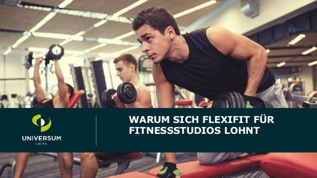 1 Titel der Präsentation Fußzeile WARUM SICH FLEXIFIT FÜR FITNESSSTUDIOS LOHNT