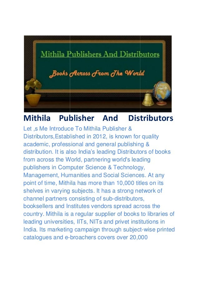 Mithila Publisher Let ,s Me Introduce To Mithila Publisher & Distributors,Established in 2012, is known for quality academ...