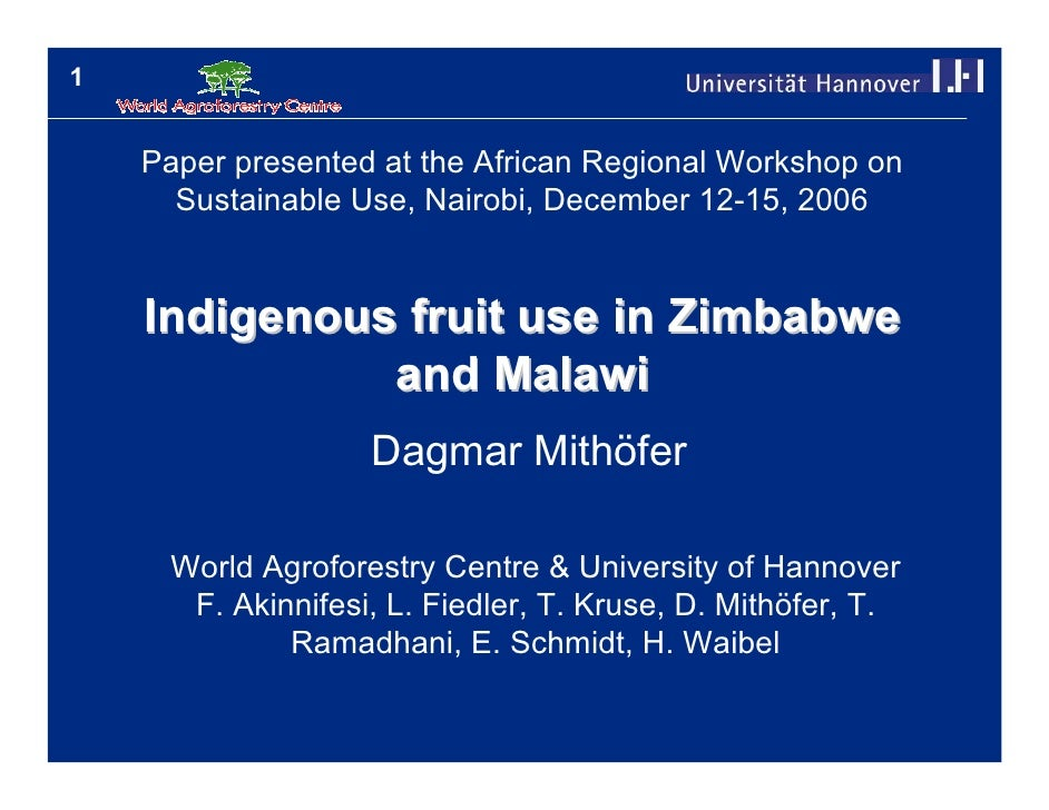 1       Paper presented at the African Regional Workshop on       Sustainable Use, Nairobi, December 12-15, 2006       Ind...
