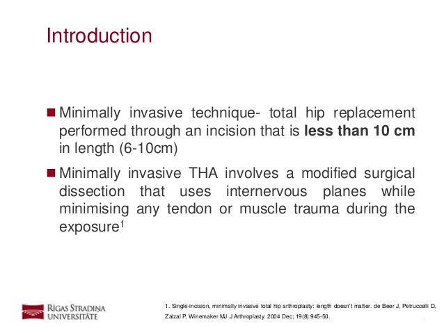 Mini-incision hip replacement surgery: Is it right for you?