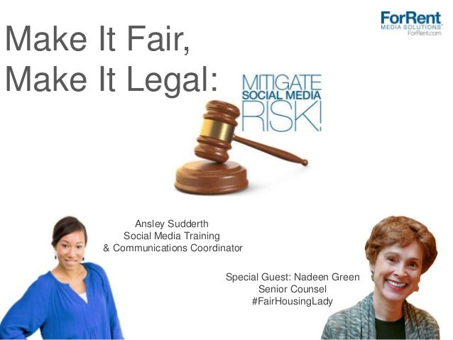 Make It Fair, Make It Legal: Ansley Sudderth Social Media Training & Communications Coordinator Special Guest: Nadeen Gree...