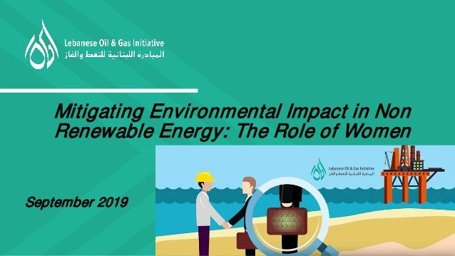 Mitigating Environmental Impact in Non Renewable Energy: The Role of Women September 2019