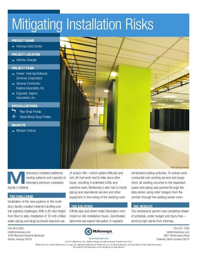 Mitigating Installation Risks PROJECT NAME žž Internap Data Center PROJECT LOCATION žž Atlanta, Georgia PROJECT TEAM žž Ow...