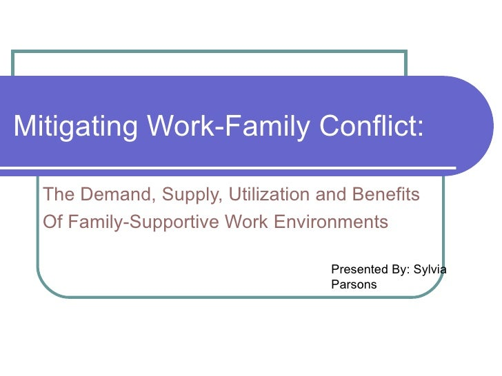literature review of work and family conflict Within the work–family literature,  work–family conflict research has been a dominant  we also review the literature in terms of relationships between.