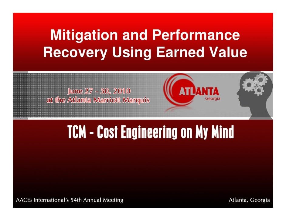 Mitigation and PerformanceRecovery Using Earned Value