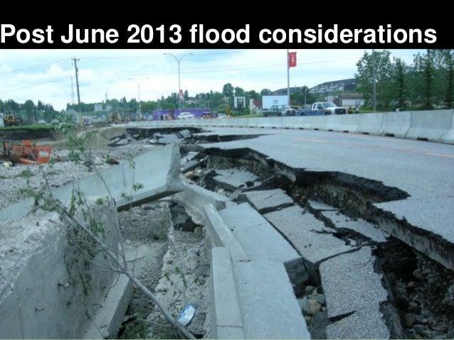 1 Post June 2013 flood considerations