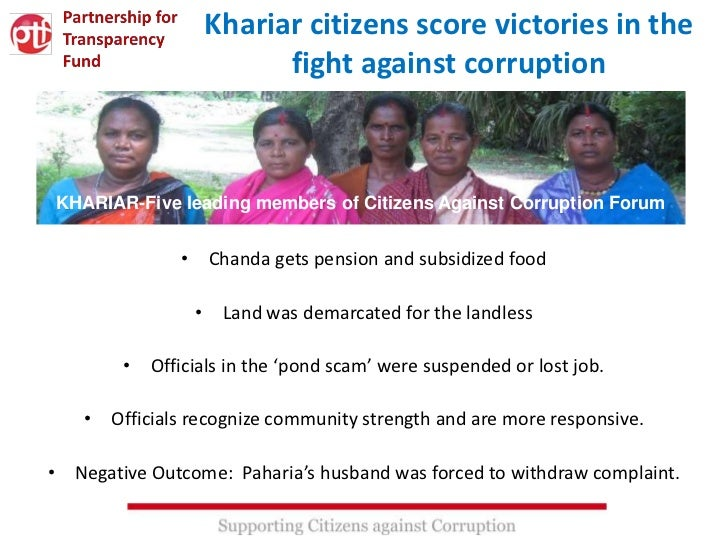 Khariar citizens score victories in the                       fight against corruptionKHARIAR-Five leading members of Citi...