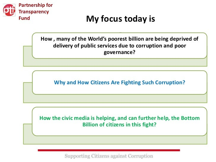 My focus today is                         -How , many of the World's poorest billion are being deprived of    delivery of ...