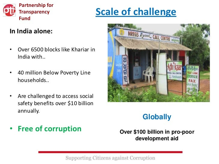 Scale of challengeIn India alone:• Over 6500 blocks like Khariar in  India with..• 40 million Below Poverty Line  househol...