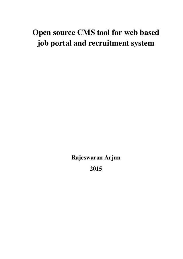 Open source CMS tool for web based job portal and recruitment system Rajeswaran Arjun 2015