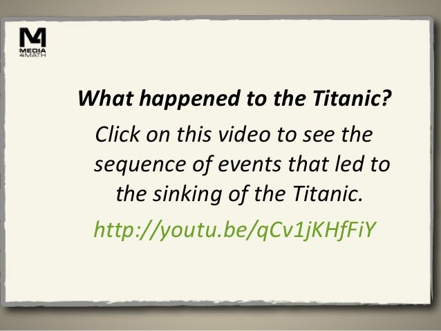 The events leading to the sinking of the titanic