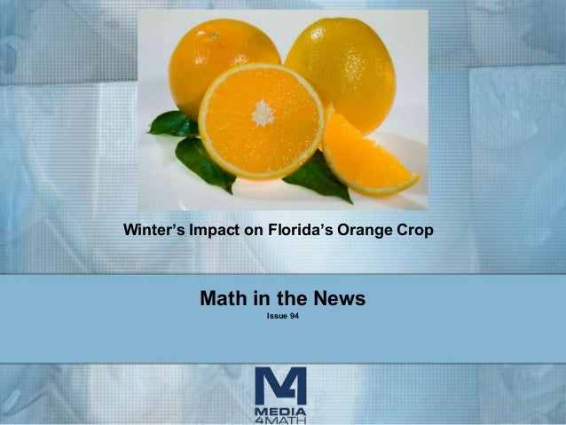 Math in the News Issue 94 Winter's Impact on Florida's Orange Crop
