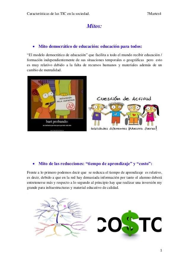 Características de las TIC en la sociedad.                                   7Martes4                                     ...