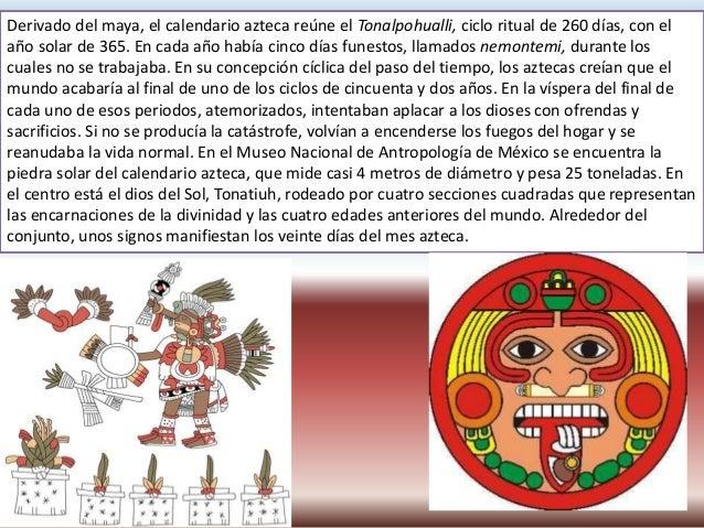 Calendario azteca Este inmenso monolito se conserva en la Sala Mexica del Museo Nacional de Antropología de la ciudad de M...