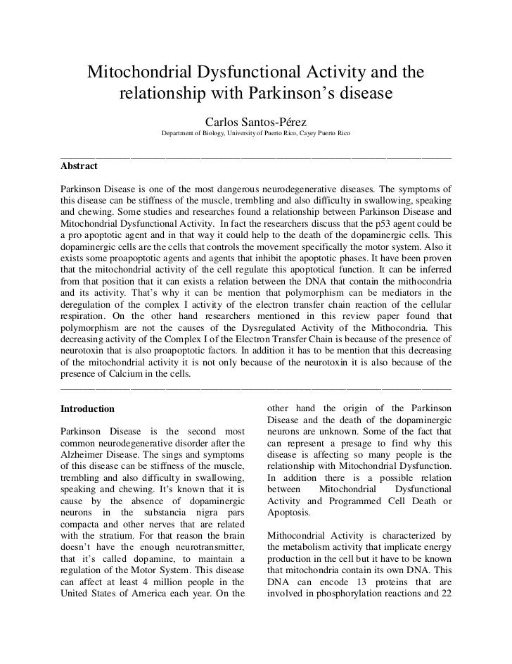 Mitochondrial Dysfunctional Activity and the relationship with Parkinson's disease<br />Carlos Santos-Pérez<br />Departmen...