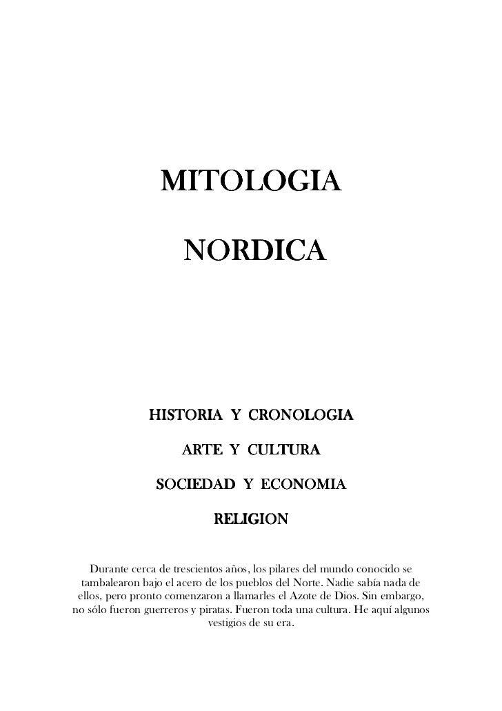 MITOLOGIA                         NORDICA                     HISTORIA Y CRONOLOGIA                         ARTE Y CULTURA...