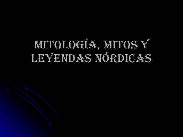 Mitología, mitos y leyendas nórdicas