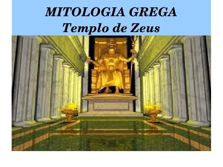 MITOLOGIA GREGA Templo de Zeus