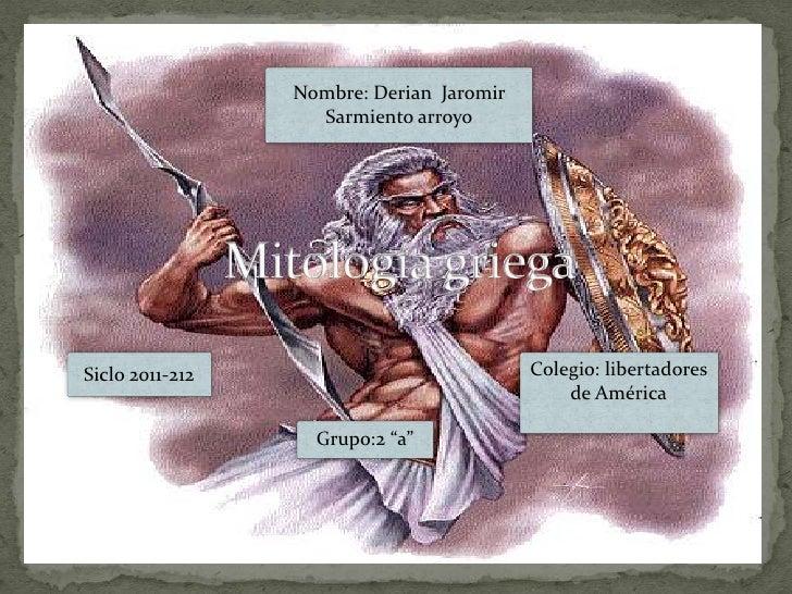 Nombre: Derian Jaromir                   Sarmiento arroyoSiclo 2011-212                            Colegio: libertadores  ...