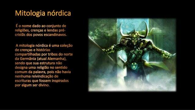 Mitologia Nórdica - Prof.Altair Aguilar. Slide 2