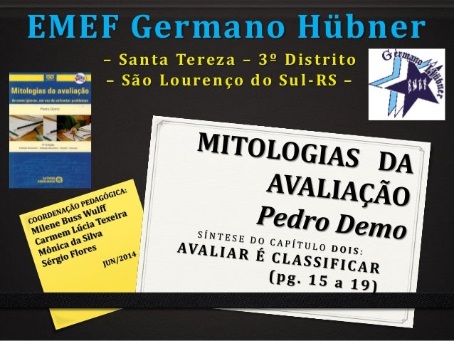 EMEF Germano Hübner – Santa Tereza – 3º Distrito – São Lourenço do Sul-RS –