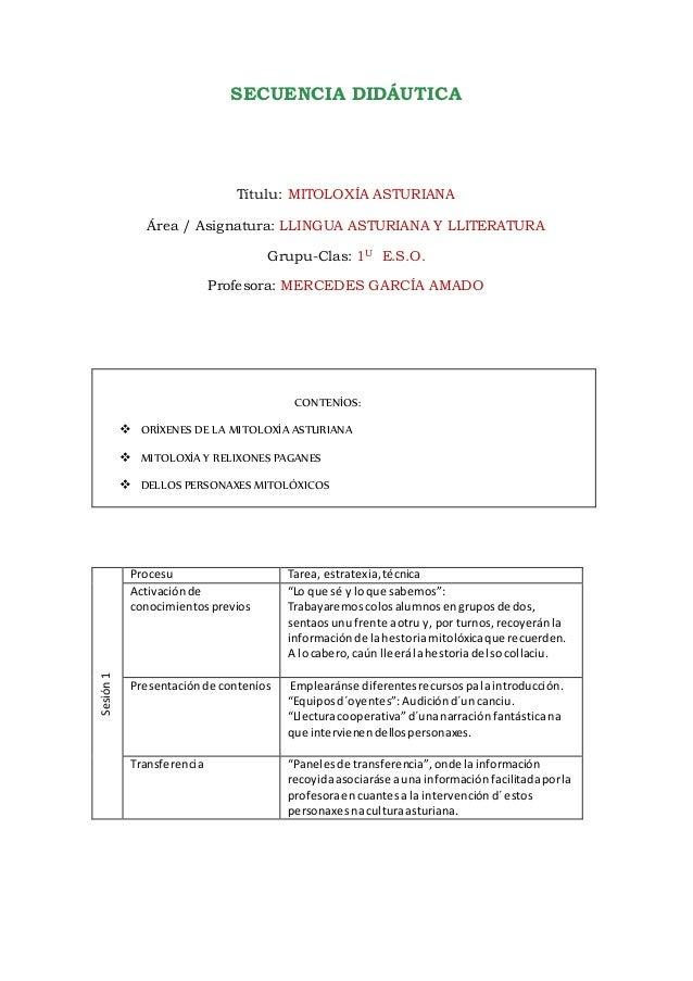 SECUENCIA DIDÁUTICA Títulu: MITOLOXÍA ASTURIANA Área / Asignatura: LLINGUA ASTURIANA Y LLITERATURA Grupu-Clas: 1U E.S.O. P...