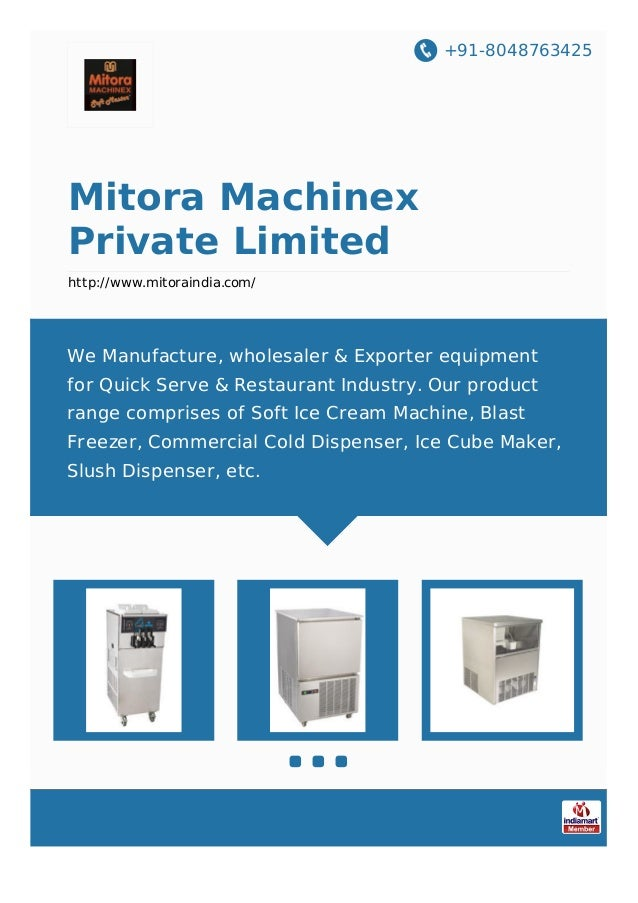+91-8048763425 Mitora Machinex Private Limited http://www.mitoraindia.com/ We Manufacture, wholesaler & Exporter equipment...