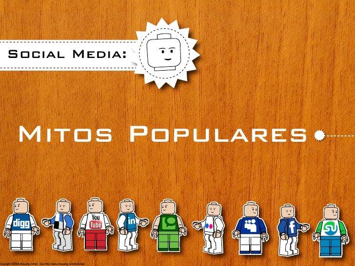Social Media:     Mitos Populares