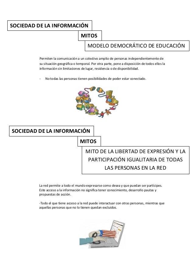 SOCIEDAD DE LA INFORMACIÓN                                      MITOS                                          MODELO DEMO...