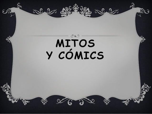MITOS Y CÓMICS