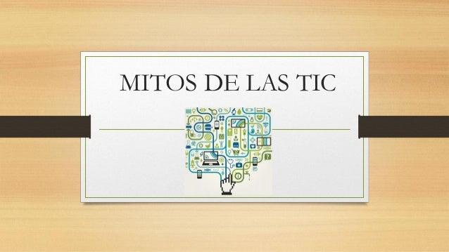 MITOS DE LAS TIC