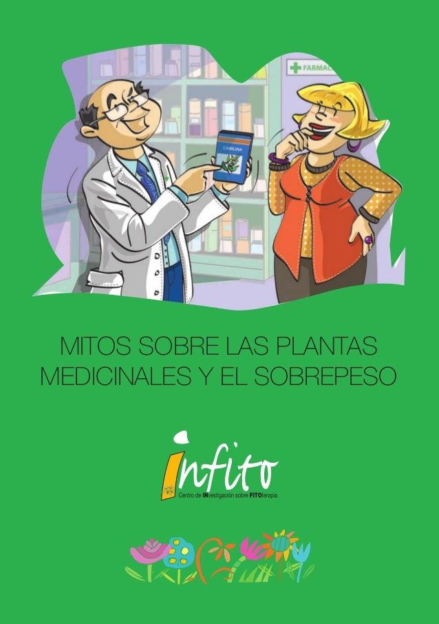 MITOS SOBRE LAS PLANTAS                                MEDICINALES Y EL SOBREPESOPLIEGO DE CUBIERTAok.indd 2-3            ...