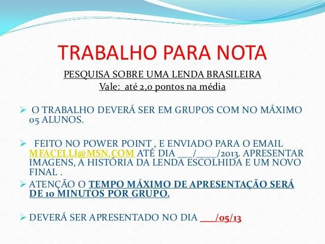 OBRIGADA PELA ATENÇÃO!PROFESSORA MARCIA REGINA FACELLI AGUINASUGESTÃO DE SITES PARA PESQUISA:. http://www.arteducacao.pro...